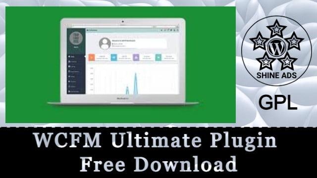 WCFM Ultimate Plugin Free Download