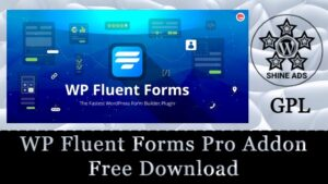 WP Fluent Forms Pro Addon Free Download