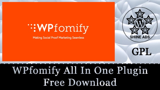 WPfomify All In One Plugin Free Download