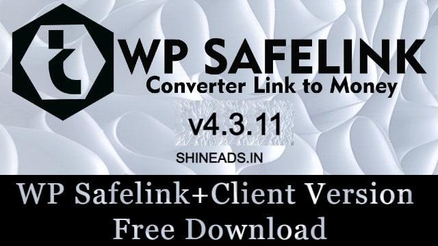 WP Safelink Plugin v4.3.11 With Key Free Download