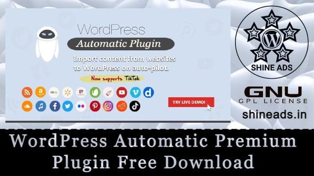 WordPress Automatic Premium Plugin Free Download